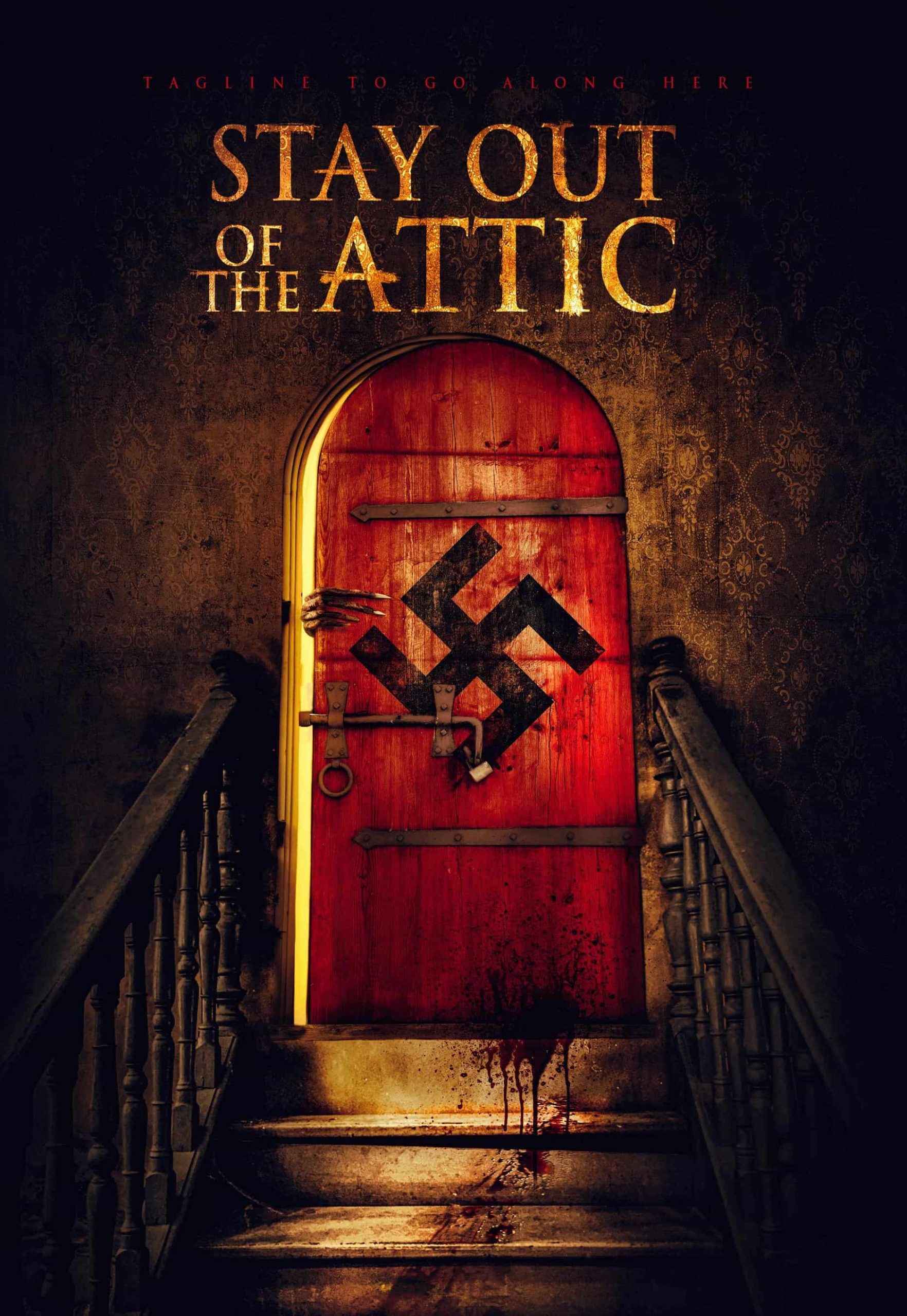 STAY OUT FROM THE ATTIC